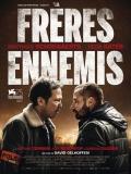 Frères Ennemis><div class =